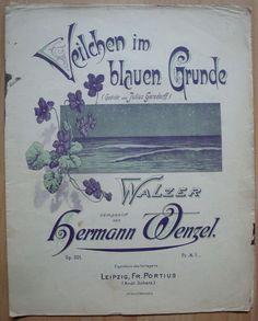 VEILCHEN IM BLAUEN GRUND - HERMANN WENZEL - WALZER OP.301 - MIT SINGSTIMME | eBay