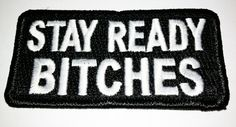 Tactical Black Stay Ready Bitches military by TacticalTextile, $8.99