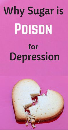 Why Sugar is Poison for Depression