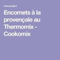Encornets à la provençale au Thermomix - Cookomix