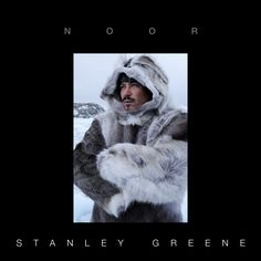 doc! photo magazine presents: Stanley Greene | NOOR, #7, pp. 33-75
