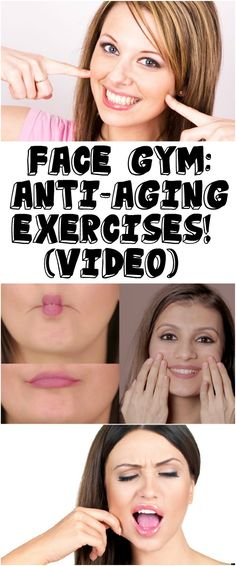 Face Gym: ANTI-AGING EXERCISES! (VIDEO)