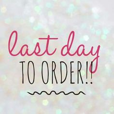Last day to order in the Jamberry Party.