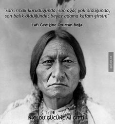 Chief Sitting Bull (Tatanka iyotake), a Hunkpapa Sioux spiritual leader was 45 at the time of the Big Horn battle. Jefe Seattle, Einstein, Good Quotes For Instagram, Sitting Bull, Quote Citation, My Philosophy, French Quotes, Sioux, American Indians