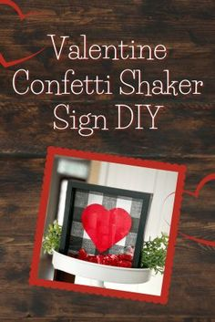 Shake your heart out with this Valentine's Day DIY shaker sign! These cute confetti shaker signs have been popping up all over and there's no place I love them more than on tier trays. Maybe it's b… Valentines Day Food, Valentine Crafts, Crafts For Girls, Holidays With Kids, Diy Signs, Craft Projects, Craft Tutorials, Easy Halloween, Confetti