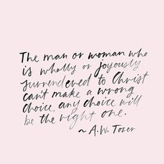 A.W. Tozer / by susanna april