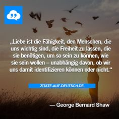 #Fähigkeit, #Freiheit, #Liebe, #Menschen, #Spruch, #Sprüche, #Zitat, #Zitate, #GeorgeBernardShaw