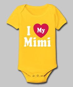 Take a look at this Yellow 'I Love My Mimi' Bodysuit - Infant by Airwaves on #zulily today! @Misty Alessi