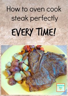 These tips will help you cook a steak in the oven perfectly EVERY time! A guest post from Momma Lew on ItsYummi.com