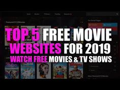 TOP 5 BEST FREE MOVIE WEBSITES 2019 - YouTube Free Movies Online Websites, Cool Websites, Best Movie Websites, Movie Sites, Free Movies And Shows, Netflix Hacks, Free Movie Downloads, Good Movies To Watch, Youtube Movies