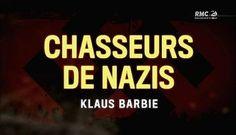 Chasseurs de nazis - Klaus Barbie - http://cpasbien.pl/chasseurs-de-nazis-klaus-barbie/