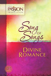 Paperback Version Song of Songs (Passion Translation) by Dr. Brian Simmons $9