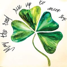 YOU PRINT May the Road Rise Up to Meet You Watercolor  LOVE this clover leave watercolor print!   Makes me want to go back to Europe and specifically Ireland. I have the itch to travel...