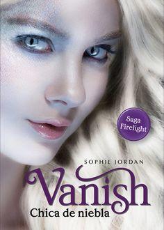 Los come libros: Firelight 2: Vanish: Chica de Niebla, Sophie Jorda...