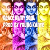 Peace In My Soul by young_kanye6 on SoundCloud