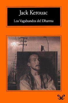 Los Vagabundos del Dharma - http://descargarepubgratis.com/book/los-vagabundos-del-dharma/