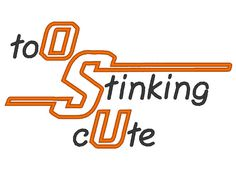 OSU Too Stinking Cute Applique Machine Embroidery Design 4 Sizes