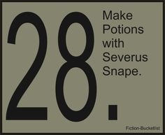 "Potions is not the word I was looking for.  How about ""out,"" ""love,"" or ""babies""?"