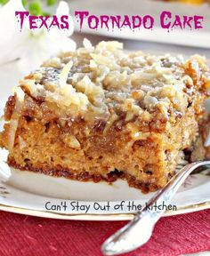 Texas Tornado Cake - Can't Stay Out of the Kitchen