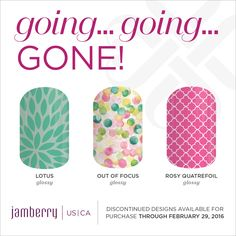 Lotus Glossy, Out Of Focus Glossy, Rosy Quatrefoil Glossy, are retiring on February 29th at 11:59pm MT Jamminmartha.jamberry.com