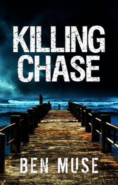 Killing Chase (The Better Off Dead Series Book 1) by Ben Muse http://www.amazon.com/dp/B00D7O7RE8/ref=cm_sw_r_pi_dp_l7m-vb1VVKF2C