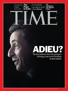 This week, our readers in France will see French President Nicolas Sarkozy on the cover of TIME. New polls suggest Sarkozy may lose France's presidency. We look at how a globally respected statesman found himself on the verge of defeat at home. (Photograph by Laurent Cipriani—AP)