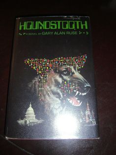 Houndstooth by Gary Alan Ruse 1975 HCDJ PP $7.95 Possibly Signed by Author