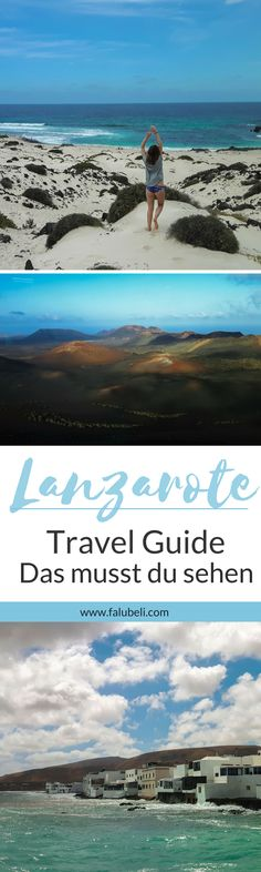 Lanzarote - Sights and tips for your vacation on the Canary Island - A travel guide for the most beautiful Canary Island Lanzarote. Packing Tips For Travel, Travel Guide, Paradise Travel, Reisen In Europa, Canary Islands, Spain Travel, Travel Quotes, Strand, Adventure Travel