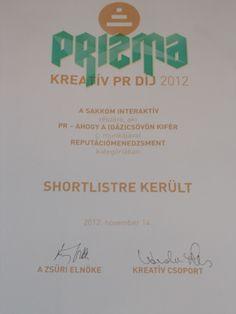 PRizma Kreatív PR-díj 2012 versenyen reputációmenedzsment kategóriában shortlistre kerültünk a PR- ahogy a (gáz)csövön kifér projektünkkel. Place Cards, Place Card Holders, Tableware, Dinnerware, Tablewares, Dishes, Place Settings