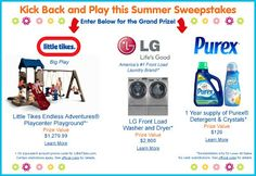 Kick Back & Play Summer Sweepstakes! Win prizes like a new washer and dryer, Little Tykes Playground and a year's supply of Purex!