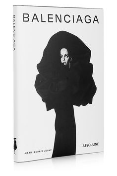 One of my favourite pieces right on the cover / Assouline | Balenciaga by Marie-Andrée Jouve hardcover book | NET-A-PORTER.COM