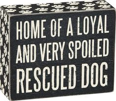 "Box Sign - ""Rescued Dog"""