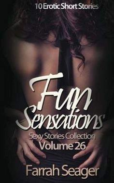 Fun Sensations: 10 Erotic Short Stories Getting Over Her, Newly Married, Love Games, Book Lists, Short Stories, Thriller, Lesbian, Fiction, Novels