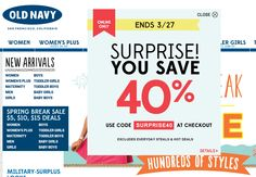 Pinned March 25th: 40% off online at #OldNavy via promo code SURPRISE40 #coupon via The Coupons App