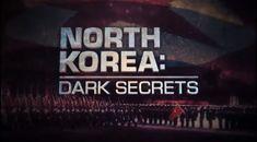 VIDEO: History Channel Exposes North Korea's Dark Secrets