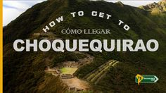 How to get to Choquequirao (subtitled video) // Cómo llegar a Choquequirao - Cusco Perú  Perú for backpackers  #backpacking #mochileros #viajes #choquequirao #Machupicchu #cusco #cuzco #Peru #traveltoperu #travelvideo