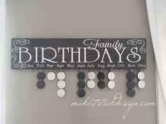 Family Birthday Board, Celebration Board, Birthday Calendar, Family Celebrations, Grey Stained and White Wall Hanging Vinyl Projects, Craft Projects, Craft Ideas, Family Birthday Board, Birthday Signs, Card Birthday, Birthday Quotes, Birthday Ideas, Reminder Board