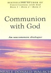 Free - Read Communion With God by Neale Donald Walsch
