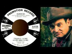 Frankie Laine - Rawhide (Original 1958 Single Version) on the About Rawhide page of the Rawhide Studion blog