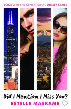 Did I Mention I Miss You? (DIMILY #3) by Estelle Maskame