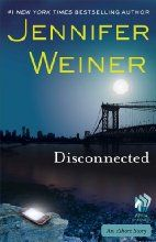 Disconnected: An eShort Story (Kindle Single)by Jennifer Weiner