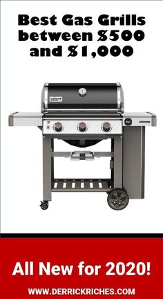 These are among the most popular Gas Grills on the market. Between $500 and $1000, you get more power, better cooking, and greater features. #bestgasgrills #gasgrillreviews #gasgrills via @derrickriches