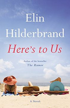 Here's to Us by Elin Hilderbrand http://smile.amazon.com/dp/0316375144/ref=cm_sw_r_pi_dp_P-kbxb12A17EJ