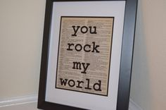 You rock my world Dictionary Print; Typography Print by ChristinaMarieCrafts on Etsy