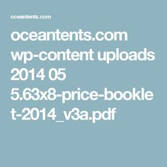 oceantents.com wp-content uploads 2014 05 5.63x8-price-booklet-2014_v3a.pdf