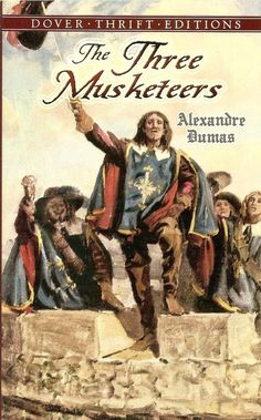 The Three Musketeers by Alexander Dumas / Alexandre Dumas. famous romantic adventure drama classic books eBooks