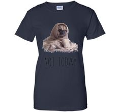 Not Today Pug T-Shirt | Funny Cute Blanket Dog Tee shirt