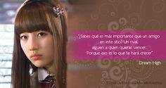 Frases de doramas: Dream High I y II Dream High, Kdrama, Korean, Kpop, 2ne1, Bts, Asian, Deviantart, Google
