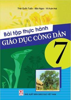Bài Tập Thực Hành Giáo Dục Công Dân 7 (NXB Giáo Dục 2010) - Thái Quốc Tuấn, 81 Trang | Sách Việt Nam