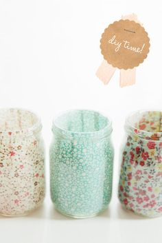 Fabric Candle Holders: Make these awesome candle holders by taking a strip of cloth and sticking it to the inner walls of the jar. Use battery-powered tea lights to light up the jar instead of candles to be on the safe side.   Source: Fellow Fellow